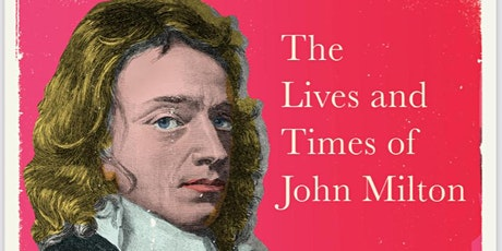 Milton's Creative Lives: A Launch Event for Making Darkness Light. tickets