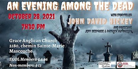 An Evening Among the Dead tickets
