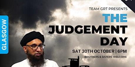 The Judgement Day with Shaykh Zahir Mahmood | Glasgow tickets