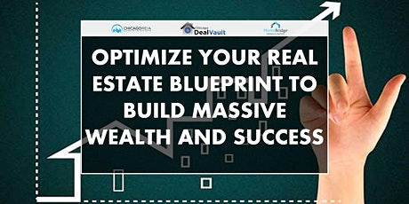 Web:Optimize Your Real Estate Blueprint to Build Massive Wealth and Success tickets