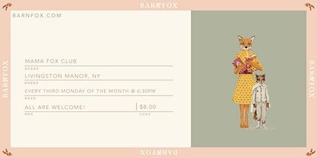 The Mama Fox Club | Livingston Manor, NY tickets