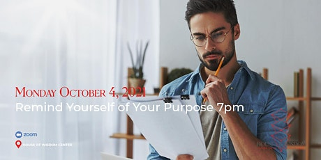Remind Yourself Of Your Purpose tickets
