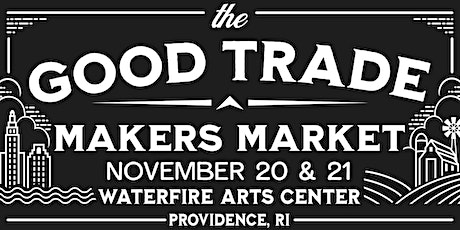The Good Trade Makers Market tickets