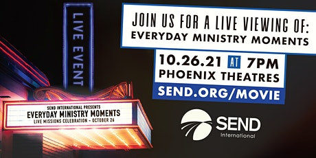 SEND International  theatre premiere of Everyday Ministry Moments! tickets