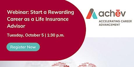 Start a Rewarding Career as a Life Insurance Advisor tickets