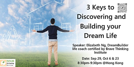 3 Keys to Discovering and Building Your Dream Life tickets