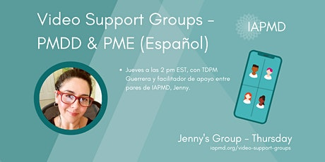 IAPMD Peer Support For PMDD/PME - Jenny's Group (Espanol for TDPM) tickets
