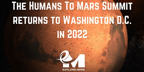 The 2022 Humans to Mars Summit tickets