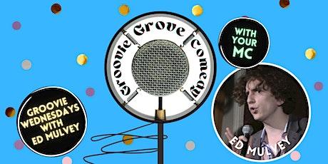 Groovie Grove Comedy - Wednesday tickets