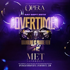 """Grambling/PV """"Overtime"""" After Party at Opera W/DJ Mr. Rogers tickets"""