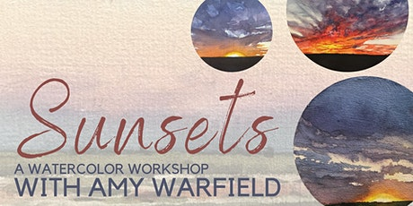 Sunset - A Watercolor Workshop with Amy Warfield tickets
