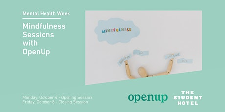Mindfulness Sessions with OpenUp (Mental Health Week) tickets