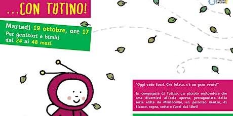Dentro e fuori dai libri... con Tutino! (24-48 mesi) biglietti