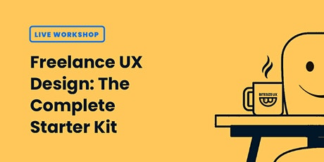 Freelance UX Design: The Complete Starter Kit tickets