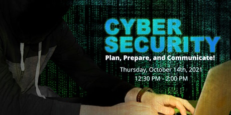 Cyber Security: Plan, Prepare, and Communicate! tickets