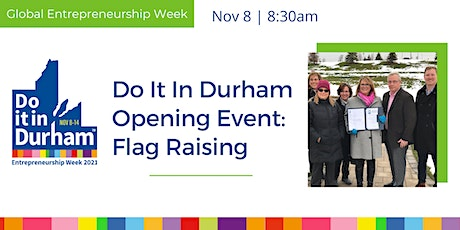 Do It In Durham Opening Event - Flag raising tickets