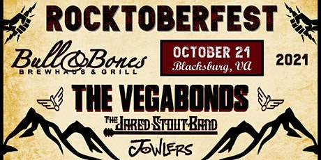 Rocktoberfest with The Vegabonds,  Jared Stout Band & The Jowlers tickets