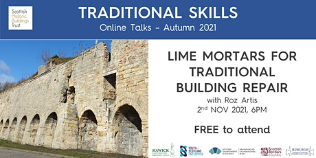 Lime Mortars for Traditional Building Repair - Jedburgh & Hawick CARS tickets