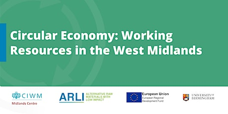 Circular Economy: Working Resources in the West Midlands tickets