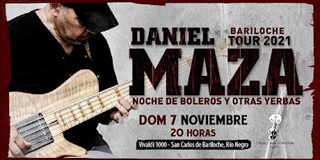 Daniel MAZA - Noche de Boleros y otras yerbas entradas