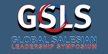 Global Salesian Leadership Symposium 2021 tickets