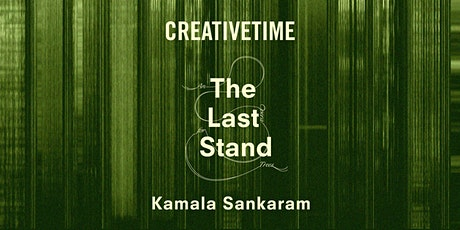 Introduction to The Last Stand with Creative Time's Curator tickets