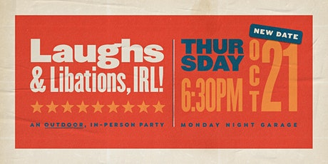 Laughs & Libations IRL tickets