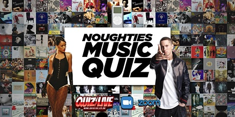 Noughties Music Quiz Live on Zoom tickets
