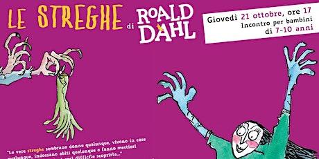 Le streghe di Roald Dahl (7-10 anni) biglietti