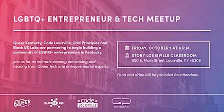 LGBTQ+ Entrepreneur & Tech Meetup tickets
