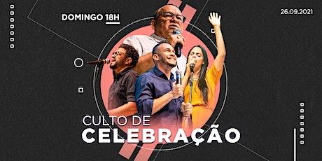 Culto de Celebração 26/09/2021 Noite- 18h ingressos