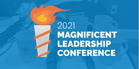 2021 6th Annual Magnificent Leadership Conference tickets
