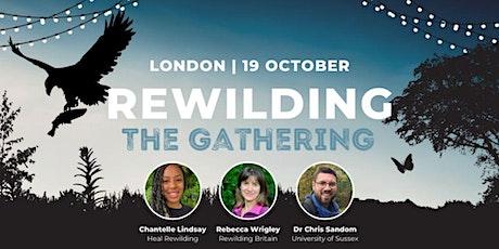 Rewilding: The Gathering tickets