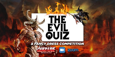 The Evil Quiz Live on Zoom & Halloween Fancy Dress Competition tickets