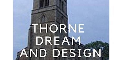 Thorne Dream and Design Workshop tickets