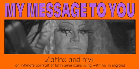 My Message To You: Screening with Caso do Brasil Em Londres tickets