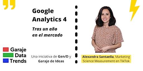 Google Analystics 4 | Tras un año en el mercado entradas