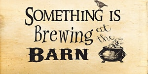 Something Is Brewing At The Barn...