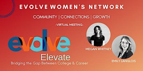 Evolve Elevate: Bridging the Gap between College & Career tickets