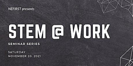 STEM @ Work tickets