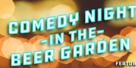 Comedy Night in The Beer Garden tickets