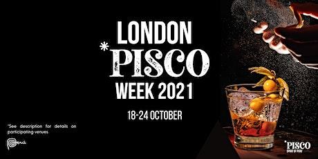London Pisco Week 2021 tickets