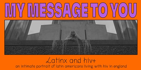 My Message To You: Screening tickets