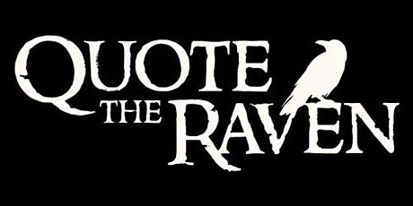 Quote the Raven w/ Brian Cathcart and Joe Costello tickets