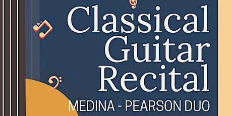 Classical Guitar Recital - Medina-Pearson Duo tickets