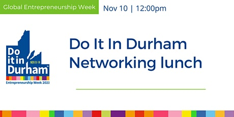 Do It In Durham - Networking Lunch tickets