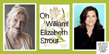 P&P Live! Elizabeth Strout   OH WILLIAM! with Cynthia D'Aprix Sweeney tickets
