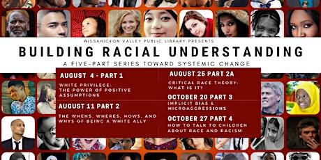 Building Racial Understanding Series Pt 4 : Empowering Kids tickets
