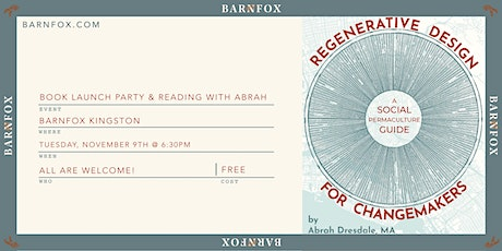 Regenerative Design for Changemakers: BOOK LAUNCH PARTY & READING tickets