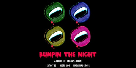 Bumpin' The Night: A Halloween Extravaganza w/ Aerial Circus tickets
